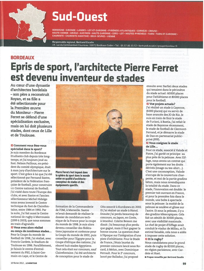 Sports lover, Pierre Ferret has become an innovator in stadia