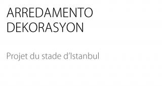 Projet du Stade d'Istanbul - Agence architecture sport