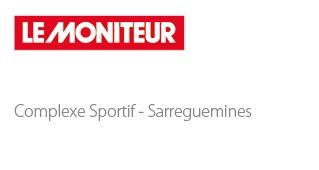 Sports Center – Sarreguemines - Sport architecte studio