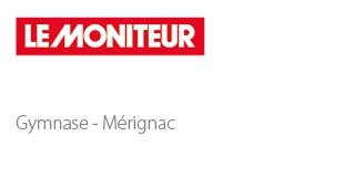 Gymnasium – Mérignac - Sport architecte studio